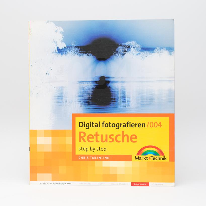 Digital Fotografieren - Retusche